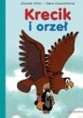 Okładka książki Krecik i orzeł Hana Doskocilova,Zdeněk Miler