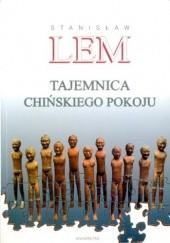Okładka książki Tajemnica chińskiego pokoju Stanisław Lem