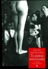 Okładka książki Ta piękna mitomanka. O Izabeli Czajce-Stachowicz Paulina Sołowianiuk
