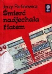 Okładka książki Śmierć nadjechała fiatem Jerzy Parfiniewicz