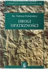 Okładka książki Drogi Opatrzności Tadeusz Fedorowicz