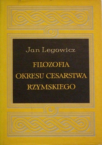 Okładka książki Filozofia okresu Cesarstwa Rzymskiego