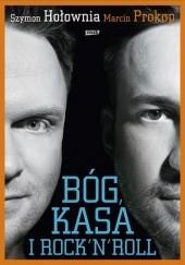 Okładka książki Bóg, kasa i rock'n'roll Szymon Hołownia,Marcin Prokop