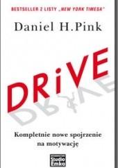 Okładka książki DRIVE. Kompletnie nowe spojrzenie na motywację Daniel H. Pink