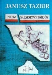 Okładka książki Polska na zakrętach dziejów Janusz Tazbir