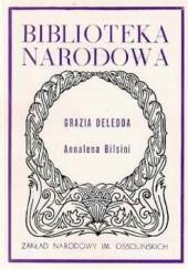Okładka książki Annalena Bilsini. Trzynaście jaj. Nocny krzyk. Grazia Deledda