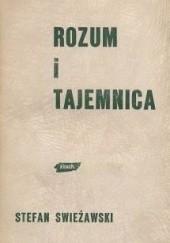 Okładka książki Rozum i tajemnica Stefan Swieżawski