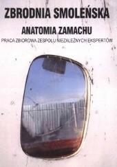 Okładka książki Zbrodnia smoleńska. Anatomia zamachu praca zbiorowa