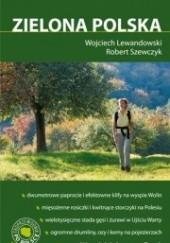Okładka książki Zielona Polska Wojciech Lewandowski,Robert Szewczyk