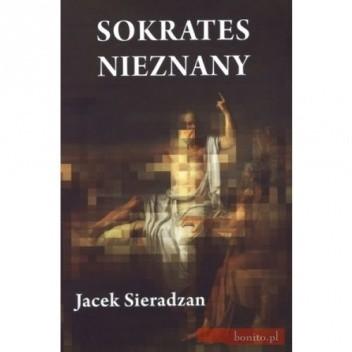 Okładka książki Sokrates nieznany. Studia o recepcji Sokratesa Jacek Sieradzan