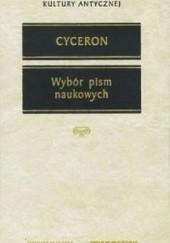 Okładka książki Wybór pism naukowych Marek Tuliusz Cyceron