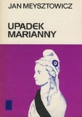 Okładka książki Upadek Marianny Jan Meysztowicz