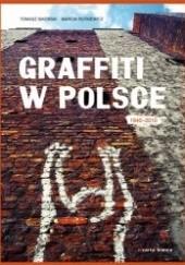 Okładka książki Graffiti w Polsce 1940-2010