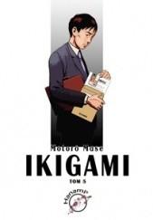 Okładka książki Ikigami #5 Motorō Mase