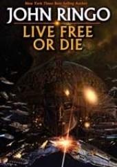 Okładka książki Live Free or Die John Ringo