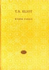 Okładka książki Wybór poezji Thomas Stearns Eliot