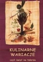 Okładka książki Kulinarne wariacje, czyli świat na talerzu