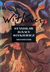 Okładka książki Nienasycenie Stanisław Ignacy Witkiewicz