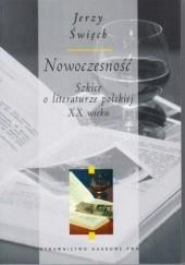 Okładka książki Nowoczesność. Szkice o literaturze polskiej XX wieku Jerzy Święch