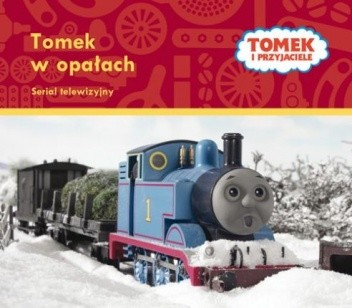 Okładka książki Tomek i Przyjaciele. Tomek w opałach Wilbert Vere Awdry