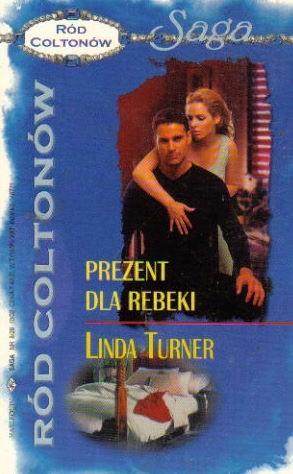 Okładka książki Prezent dla Rebeki Linda Turner