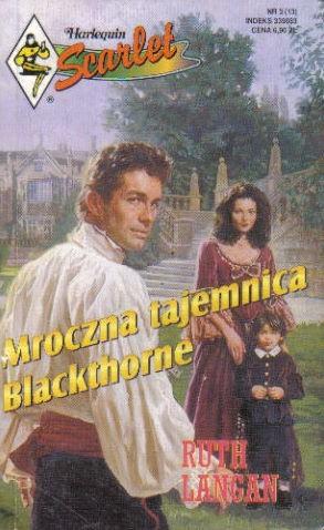 Okładka książki Mroczna tajemnica Blackthorne Ruth Langan