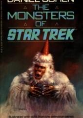 Okładka książki The Monsters of Star Trek Daniel Cohen (pisarz)
