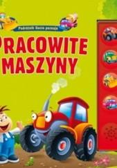 Okładka książki Pracowite maszyny Urszula Kozłowska
