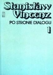 Okładka książki Po stronie dialogu. Tom 1-2 Stanisław Vincenz