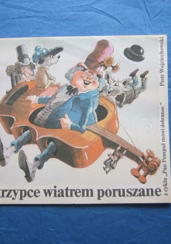 Okładka książki Skrzypce wiatrem poruszane Piotr Wojciechowski