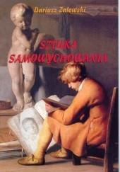 Okładka książki Sztuka samowychowania Dariusz Zalewski
