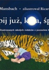 Okładka książki Śpij już, k...a, śpij Adam Mansbach
