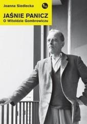 Okładka książki Jaśnie panicz. O Witoldzie Gombrowiczu Joanna Siedlecka