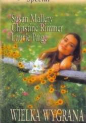 Okładka książki Wielka wygrana Susan Mallery,Christine Rimmer,Laurie Paige
