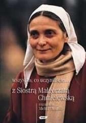 Okładka książki Wszystko, co uczyniliście... Małgorzata Chmielewska,Michał Okoński