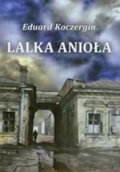 Okładka książki Lalka Anioła. Z teki rysownika Eduard Koczergin