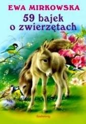 Okładka książki 59 bajek o zwierzętach Ewa Mirkowska