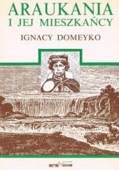 Okładka książki Araukania i jej mieszkańcy