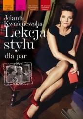 Okładka książki Lekcja stylu dla par Jolanta Kwaśniewska