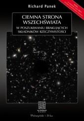Okładka książki Ciemna strona wszechświata Richard Panek