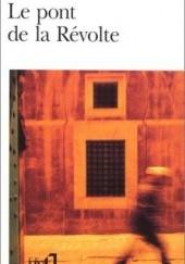 Okładka książki Le Pont de la Révolte Daniel Prévost