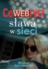 Okładka książki CeWEBryci – sława w sieci Michał Janczewski