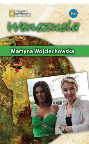 Okładka książki Wenezuela Martyna Wojciechowska