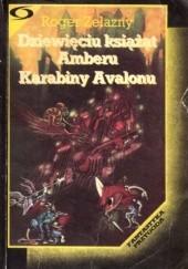 Okładka książki Dziewięciu książąt Amberu. Karabiny Avalonu