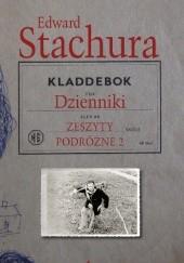 Okładka książki Dzienniki. Zeszyty podróżne 2 Edward Stachura