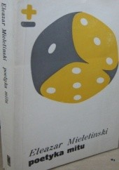Okładka książki Poetyka mitu Eleazar Mieletinski