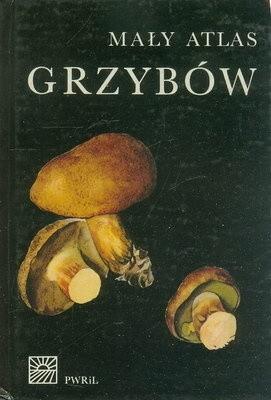Okładka książki Mały atlas grzybów