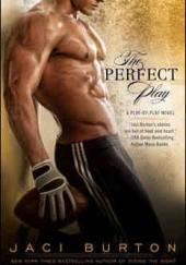 Okładka książki The Perfect Play Jaci Burton