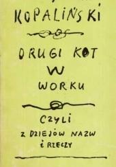 Okładka książki Drugi kot w worku, czyli z dziejów nazw i rzeczy Władysław Kopaliński