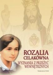 Okładka książki Wyznania z przeżyć wewnętrznych. Rozalia Celakówna opr. Małgorzata Czepiel